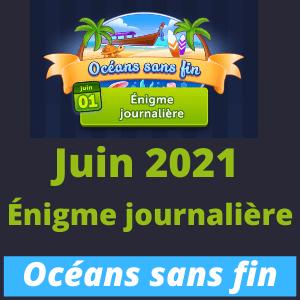 Énigme Journalière Juin 2021 Océans sans fin