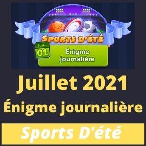 Enigme journaliere Juillet 2021 Sports D'été